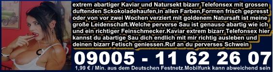 Kaviar extrem Telefonsex