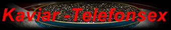 139 Kaviar Telefonsex