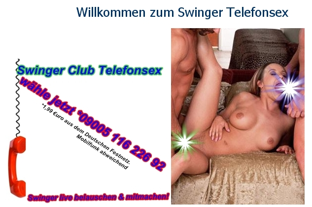 Swinger Club Telefonsex